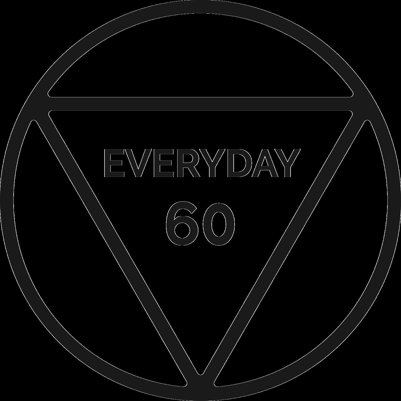 Everyday 60